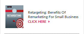 Retargeting: Benefits of Remarketing for Small Business