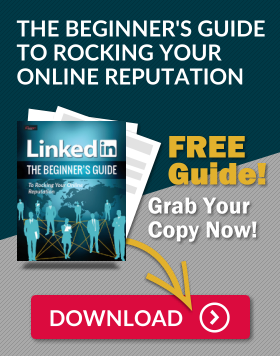 LinkedIn: The Beginner's Guide To Rocking Your Online Reputation