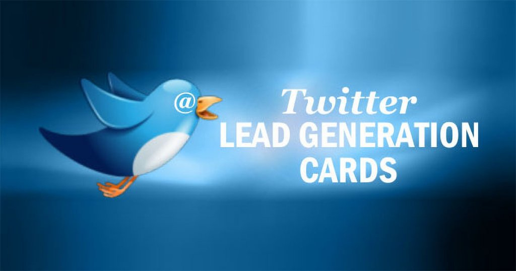 Twitter Lead Generation Cards