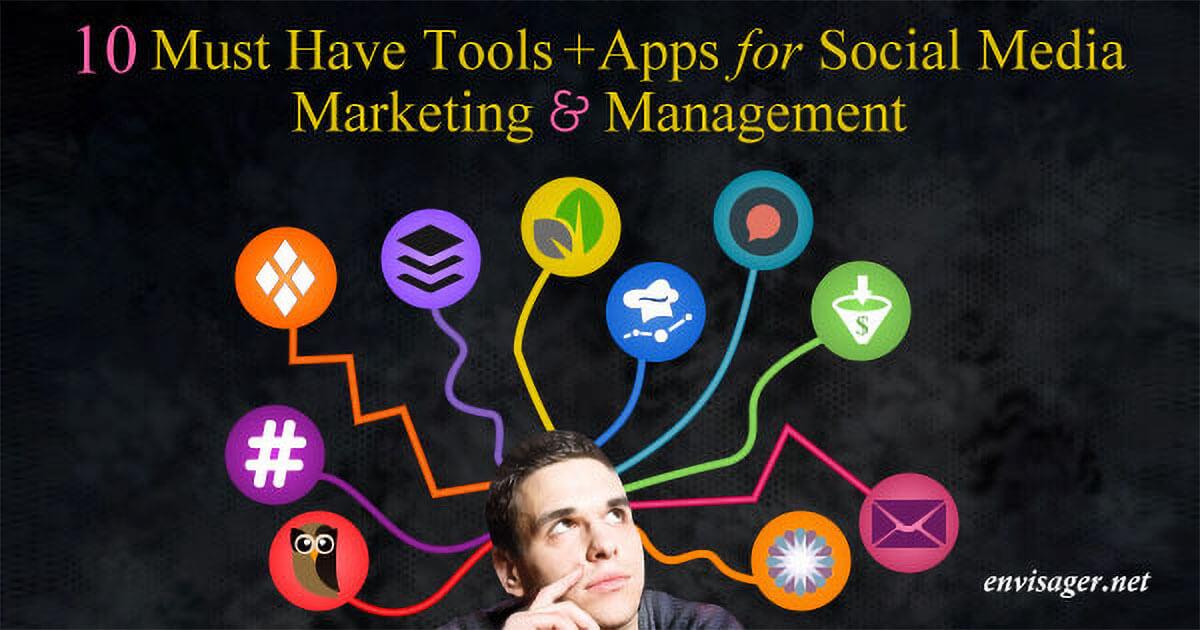 10 Must Have Social Media Tools