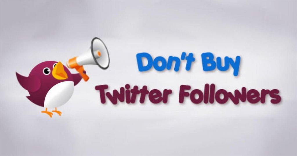 Don't Buy Twitter Followers