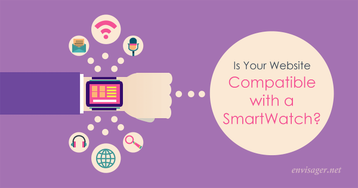 Is Your Website Compatible With A Smartwatch?