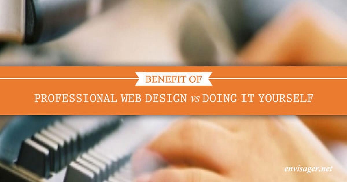 Professional Web Design vs Doing It Yourself