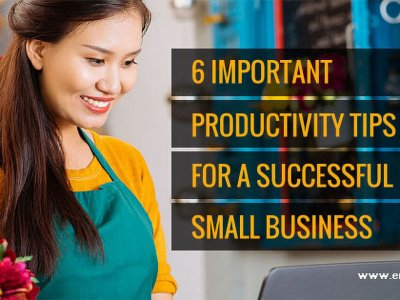 6 Important Tips For A Successful Small Business