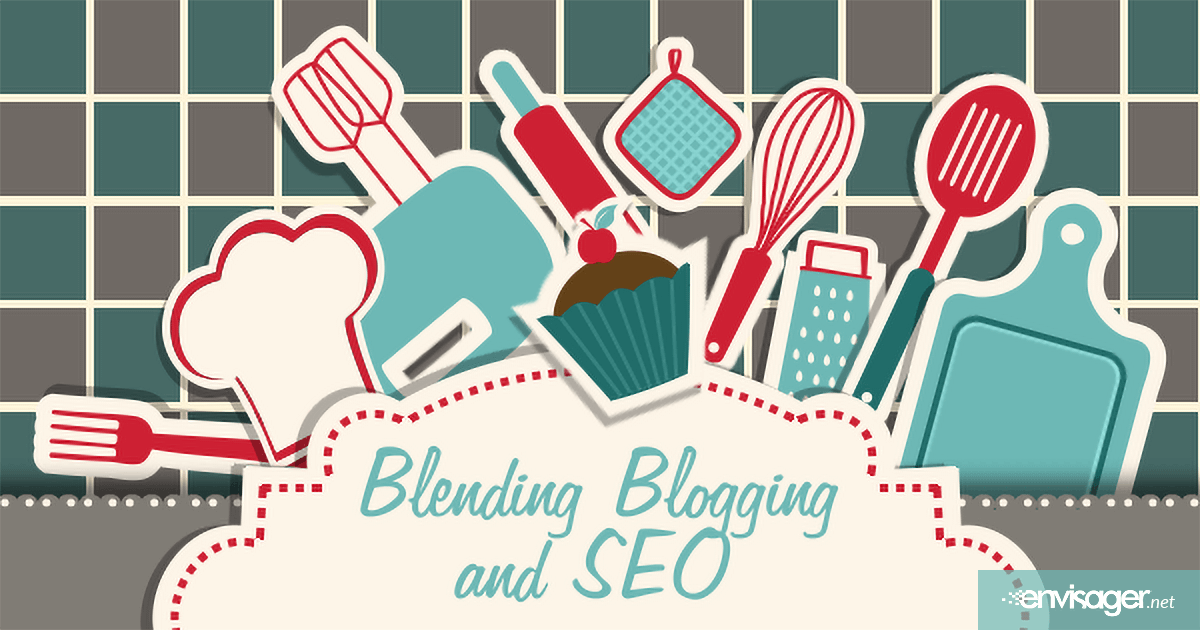 Blending Blogging and SEO for Better Customer Reach