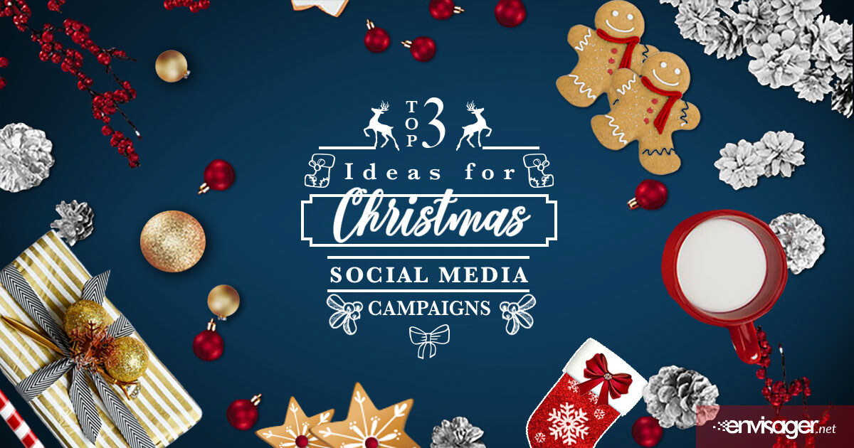 Top 3 Ideas For Christmas Social Media Campaigns
