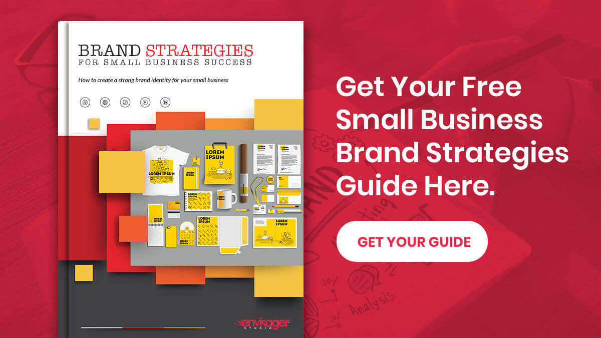 The Ultimate Small Business Brand Strategies Guide