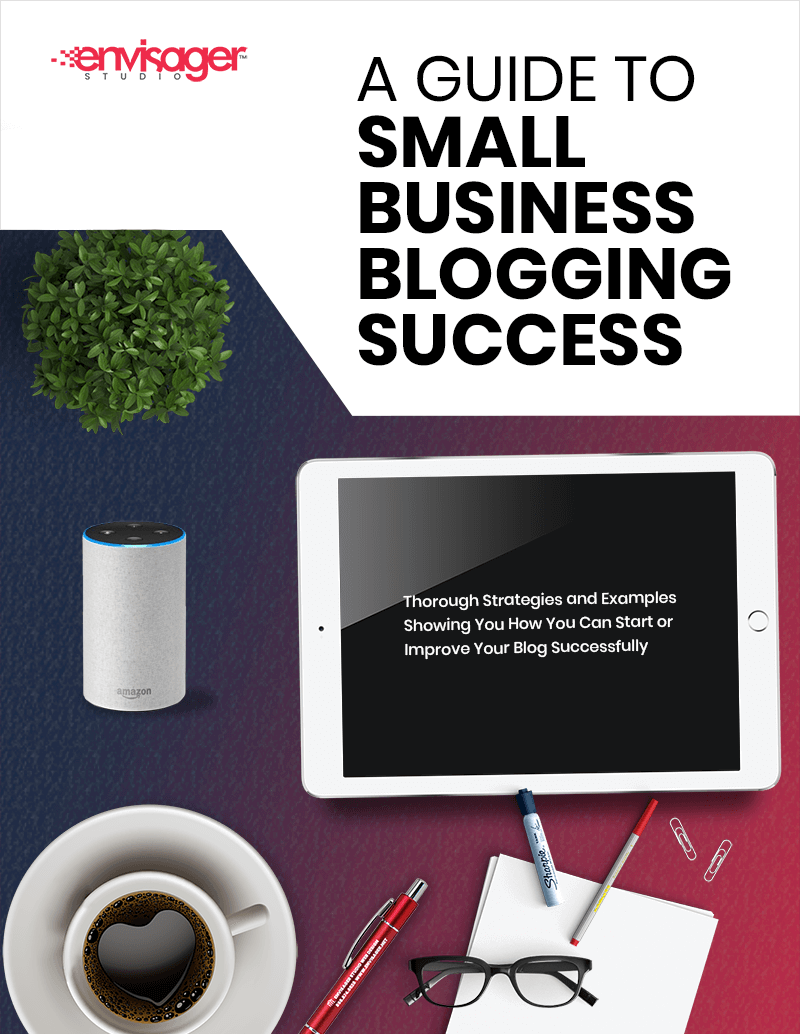 A Guide To Small Business Blogging Success