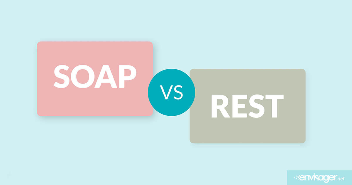 Types of Web Services: SOAP and REST